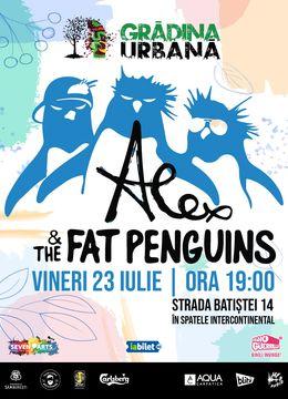 Alex & the Fat Penguins at Grădina Urbană