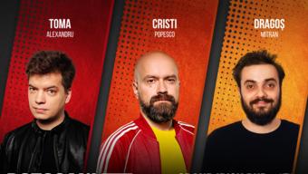 Botoșani: Stand up Comedy cu Toma, Cristi si Mitran