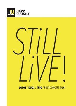 Timisoara: Still Live! Louis Sclavis / Lucian Ban / Ralph Alessi