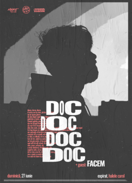 DOC + Guest: Facem • Expirat • 27.06