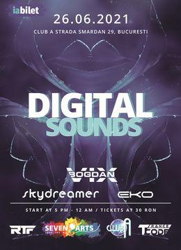 Digital Sounds w. Eko / Skydreamer / Bogdan Vix at Club A