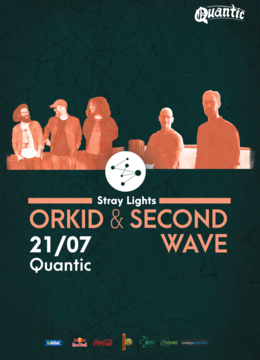Orkid + Second Wave - Stray Night #12 @Quantic