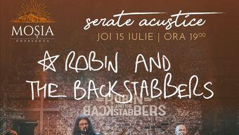 Concert Robin and the Backstabbers @ Moșia Corbeanca
