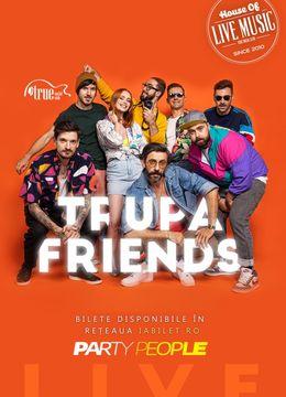Concert Friends in True Club