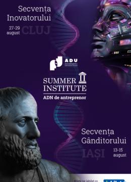Iasi: Summer Institute: ADN de antreprenor - Secventa Ganditorului