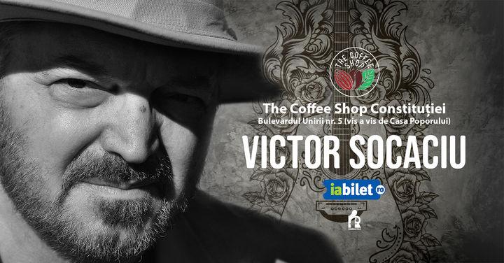 The Coffee Shop Music - Concert Victor Socaciu