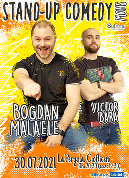 Ciofliceni: Stand Up Comedy cu Bogdan Malaele si Victor Bara