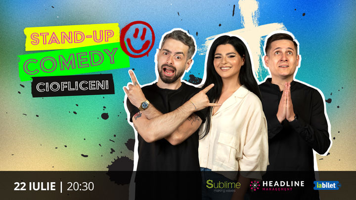 Ciofliceni: Stand Up Comedy cu Bucalae, Tanase si Ioana State