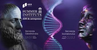 Summer Institute: ADN de antreprenor