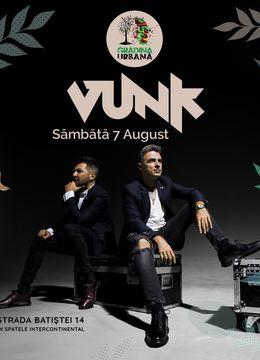 Vunk at Grădina Urbană • Second Show