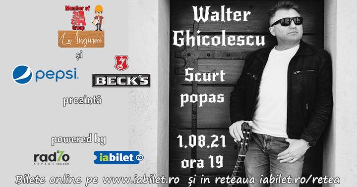 Walter Ghicolescu  -  Scurt popas