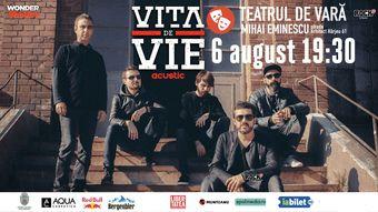 Vita de Vie Acustic la Teatrul de Vara Mihai Eminescu