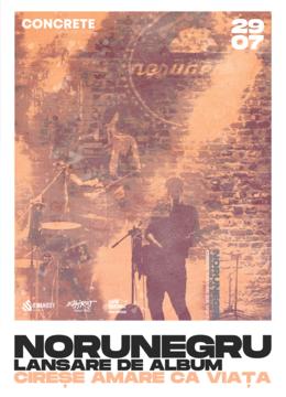 NoruNegru • CONCRETE Open Air Series • 29.07