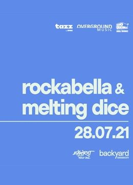 Rockabella & Melting Dice • Backyard Season 2021