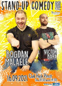 Pitesti: Stand Up Comedy cu Bogdan Malaele si Victor Bara