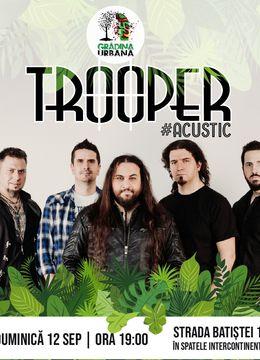 Concert Trooper #acusticintheGarden