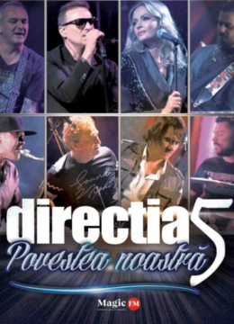 Bihor: Concert Directia 5 - Povestea Noastra
