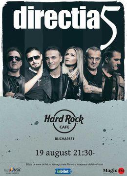 Directia 5 canta la Hard Rock Cafe