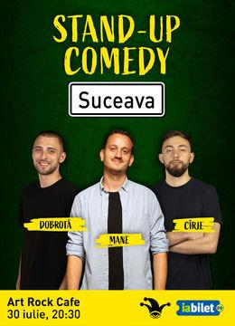 Suceava: Stand-up comedy cu Mane Voicu, Cîrje și Dobrotă