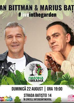 Dan Bittman & Marius Bațu at Gradina Urbană