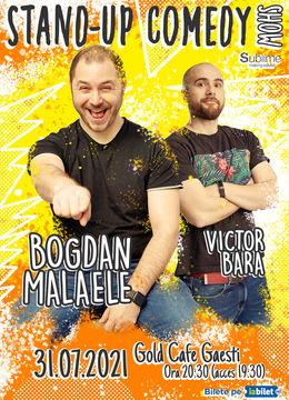 Gaesti: Stand Up Comedy cu Bogdan Malaele si Victor Bara
