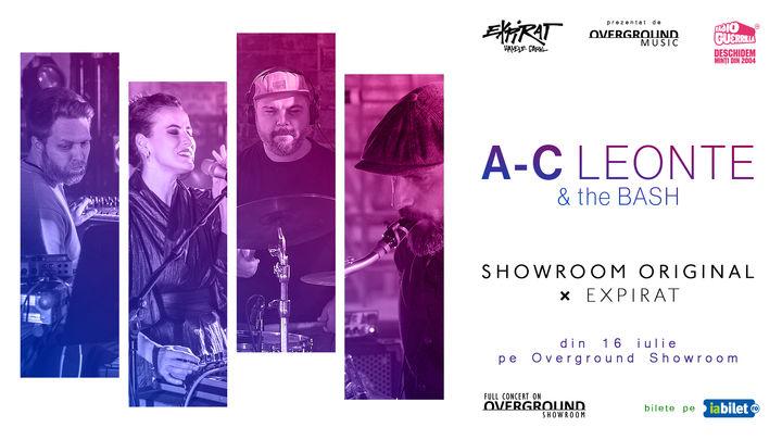 A-C Leonte & The BASH - Showroom Original ⨯ Expirat