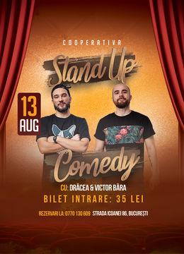 Stand up comedy cu Drăcea si Victor Băra