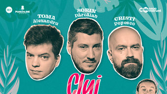 Cluj-Napoca: Stand Up Comedy cu Toma, Popesco si Sorin