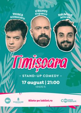 Timisoara: Stand Up Comedy cu Toma, Popesco si Mitran