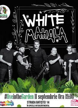 WHITE MAHALA #liveintheGarden