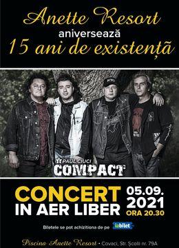 Timisoara: Concert Compact , aniversare 15 ani Anette Resort