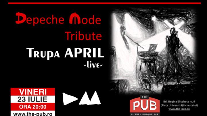 DEPECHE MODE Tribute la The PUB Universității cu Trupa APRIL live