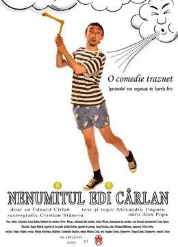 Teatru: Nenumitul Edi Carlan