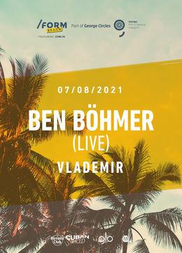 Ben Böhmer (Live) at /FORM Beach