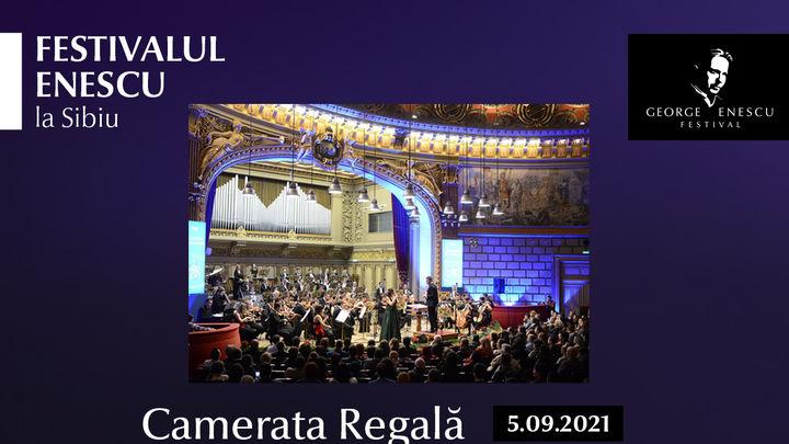 Recital Camerata Regala - Festivalul Enescu la Sibiu