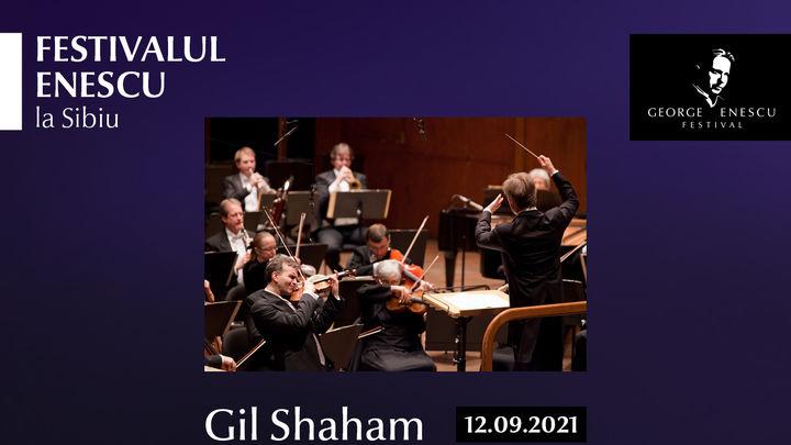 Recital Gil Shaham - Festivalul Enescu la Sibiu