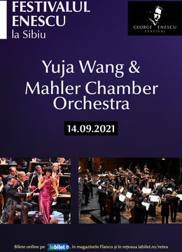 Recital Yuja Wang & Mahler Chamber Orchestra la Festivalul Enescu la Sibiu