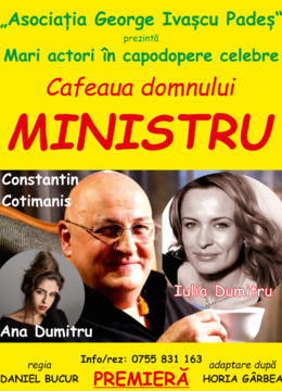 Sibiu: Cafeaua domnului ministru