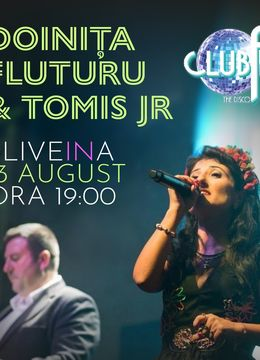 Doinita Fluturu & Tomis JR #liveinA