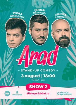 Arad: Stand Up Comedy cu Toma, Popesco si Sorin Show 1