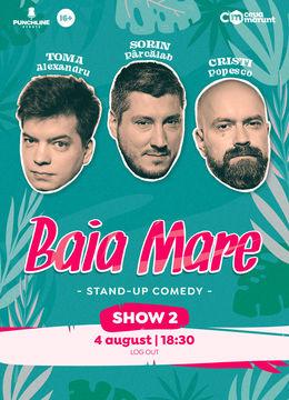 Baia Mare: Stand Up Comedy cu Toma, Popesco si Sorin Show 1
