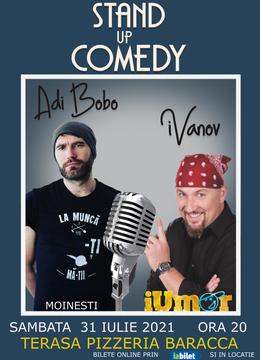 Moinesti: Stand up cu iVanov si Adi Bobo