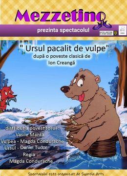 Brasov: Ursul pacalit de vullpe dupa o poveste clasica de Ion Creanga