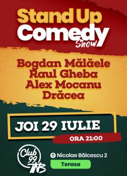 Stand up comedy cu Bogdan Malaele, Raul Gheba, Alex Mocanu si Dracea