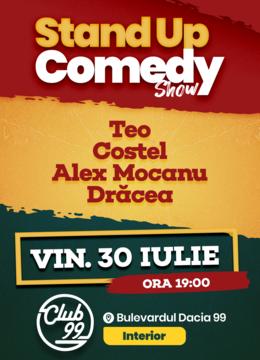 Stand up comedy cu Teo, Costel, Alex Mocanu si Dracea