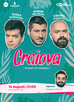 Craiova: Stand Up Comedy cu Toma, Cristi si Sorin @Cafe Teatru Play