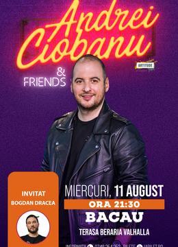 Bacau: Stand UP Show - Andrei Ciobanu si Dracea