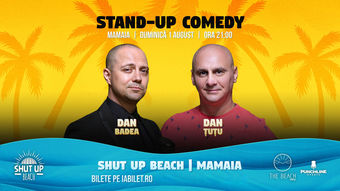 Constanta: Stand Up Comedy cu Dan Badea si Dan Tutu
