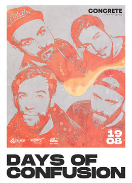 Days of Confusion • CONCRETE Open Air Series • 19.08