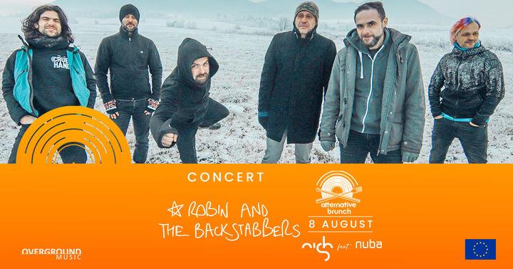 Iasi: Robin and the Backstabbers live la Nish. Alternative Brunch